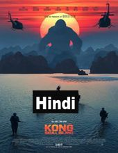 Kong Skull Island 2017 Hindi Dubbed Movie Online Download Free