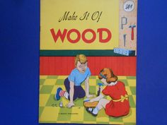 Make it of Wood a Vintage Crafting Book for by lizandjaybooksnmore
