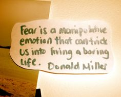 Wise words on fear...