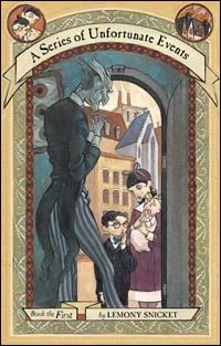 The Bad Beginning; a Series of Unfortunate Events (Book 1) by Lemony Snicket