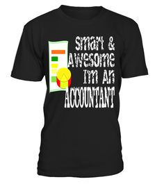 Accountant Smart Awesome T Shirt Accountant Gift  Accountant#tshirt#tee#gift#holiday#art#design#designer#tshirtformen#tshirtforwomen#besttshirt#funnytshirt#age#name#october#november#december#happy#grandparent#blackFriday#family#thanksgiving#birthday#image#photo#ideas#sweetshirt#bestfriend#nurse#winter#america#american#lovely#unisex#sexy#veteran#cooldesign#mug#mugs#awesome#holiday#season#cuteshirt