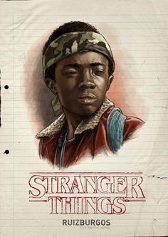 Artist Ruiz Burgos has created a series of great character portraits featuring the main kid characters in the Netflix series Stranger Things. Stranger Things Saison 1, Lucas Stranger Things, Stranger Things Quote, Stranger Things Aesthetic, Stranger Things Netflix, Look Star, Character Portraits, Illustrations, Fan Art