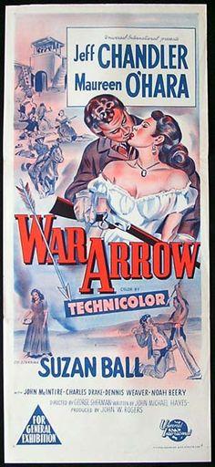 jeff chandler movies   WAR ARROW '53-Jeff Chandler-Maureen O'Hara poster -