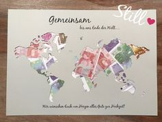 Hochzeit - Geldgeschenk *Weltkarte* Gemeinsam *Von Herzen* - ein Designerstück von Still-Love bei DaWanda