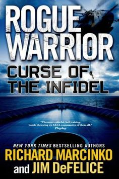 Curse of the Infidel (Rogue Warrior Series) by Richard Marcinko, Jim DeFelice