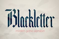 Blackletter modern gothic font. by Supermne on Creative Market