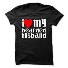 I LOVE MY BEARDED HUSBAND T-Shirts, Hoodies. CHECK PRICE ==►…