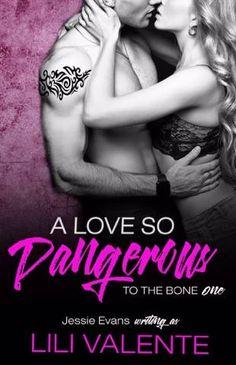 Book Title:A Love So Dangerous Author:Lili Valente…