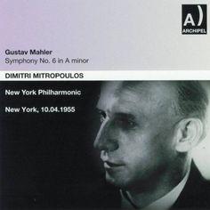 New York Philharmonic, Dimitri Mitropoulos - Gustav Mahler: Symphony No. 6 In A minor (New York 1955)
