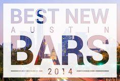 Austin's 11 best new bars of the year http://www.thrillist.com/drink/austin/the-best-new-austin-bars-of-2014#