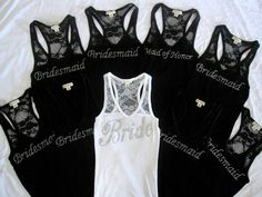 Pair these with jeans and great outfit for the bachelorette party! wedding bridal party lace tank tops- love it! But would rather camo tank tops instead of the black ones Cute Wedding Ideas, Perfect Wedding, Dream Wedding, Wedding Day, Wedding Stuff, Party Wedding, Party Party, Wedding Photos, Wedding Trends