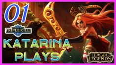 Katarina Plays Triple Kill Montage - League of Legends Montage - KGameplay