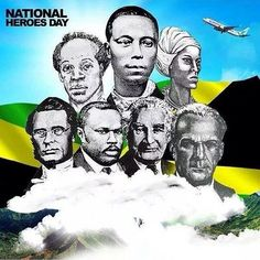 Today, October 17, the people of Jamaica celebrate National Heroes. It is a day when Jamaicans give thanks and praises to our National Heroes, those who fought for freedom against the tyranny of slavery, those who fought for Universal Adult Sufferage...