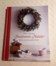 """""""Finalmente Natale!"""" è appena uscito: da casa di Maria Rosaria la prima foto. E un delizioso commento: """"Appena acquistato... evviva!"""" Che sia già la magia del Natale? #FinalmenteNatale"""