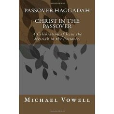 Passover Haggadah Christ in the Passover (Paperback)