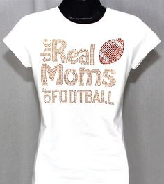 Hey, I found this really awesome Etsy listing at https://www.etsy.com/listing/155957446/football-mom-the-real-moms-of-football