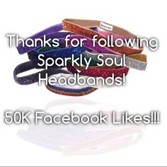 We've reached 50k Facebook Likes! Thank you for an extraordinary 2014 and we are looking forward to a SPARKLY 2015! #sparklysoulheadbands #fullelastic #nopieceofblackelasticintheback #numberonefitnessheadbands