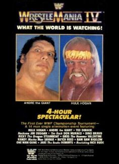 Wrestlemania IV Hulk Hogan VS. Andrea The Giant http://www.winwwetickets.com/news/