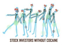 Stock investors without cocaine