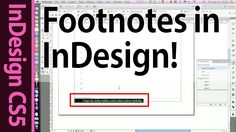 In this part i show you how to insert a footnote or several footnotes in InDesign CS5. If you havent seen the first part of this video, you can find it here;...