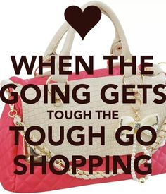 Ladyluxurydesigns fever quotes, shopping quotes, fashion quotes, retail the Daily Quotes, Great Quotes, Funny Quotes, Inspirational Quotes, Shopping Spree, Go Shopping, Fever Quotes, Shopping Quotes, Healthy Living Quotes