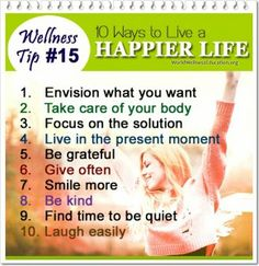 #Wellness Tip #15 - 10 Ways to Live a Happier Life