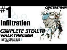 Metal Gear Solid 2 - Stealth Walkthrough - Part 1 - Infiltration (Game Over If Caught)