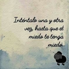 #felizdomingo! Intentalo, sigue adelante! ;)