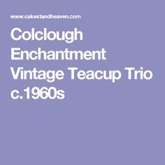 Colclough Enchantment Vintage Teacup Trio c.1960s