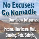 No Excuses - Go Nomadic!
