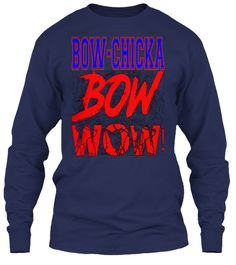 Bow Chicka Bow Wow! Navy Long Sleeve T-Shirt Front