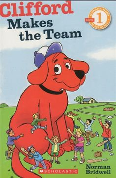 Scholastic Reader - Level 1 - Clifford Makes The Team By Norman Bridwell - NEW