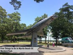 Free Things to Do in Myrtle Beach SC - Warbird Park Airforce Base HealthyFamilyMatters.com Check out this park for a afternoon of educational fun for the whole family. #familytravel #familyactivities