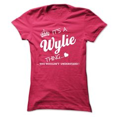 [Hot tshirt name printing] Its A WYLIE Thing  Shirts of month  If youre A WYLIE then this shirt is for you!If Youre A WYLIE You Understand  Everyone else has no idea  These make great gifts for other family members  Tshirt Guys Lady Hodie  SHARE and Get Discount Today Order now before we SELL OUT  Camping a vest thing you wouldnt understand tshirt hoodie hoodies year name birthday a wylie thing its a shirts