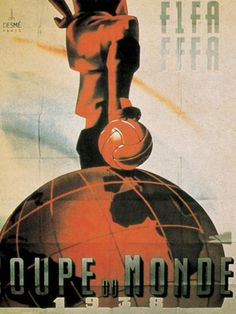 World Cup France 1938 Poster Fifa World Cup France, Fifa 2014 World Cup, Soccer World, World Football, World Cup Logo, Football Icon, Football Soccer, Football Tournament, Association Football