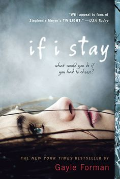 One of my favorite young adult reads in recent years? If I Stay by Gayle Forman. I love how Forman writes a very emotional contemporary story with a hint of the paranormal.