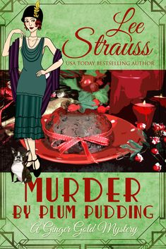 Murder by Plum Pudding: a cozy historical mystery novella (A Ginger Gold Mystery Book Mystery Series, Mystery Thriller, Mystery Books, Murder Mysteries, Cozy Mysteries, The Boat Club, Italian Gangster, Boston Terrier Names, Flesh And Blood