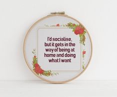 Id socialise but it gets in the way of being at home and doing what I want counted cross stitch xstitch funny Insult pattern pdf Cross Stitching, Cross Stitch Embroidery, Embroidery Patterns, Hand Embroidery, Funny Embroidery, Embroidery Hoops, Funny Insults, Cross Stitch Quotes, Funny Cross Stitch Patterns