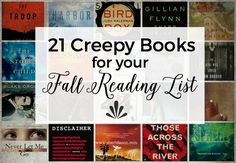 Looking for some creepy books to add to your fall reading list? Here are 21 to add to your list.
