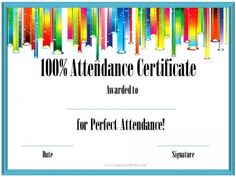 Perfect attendance award attendance classroom freebies and certificates that can be awarded to students for perfect attendance all award certificates can be customized and printed for free yadclub Images