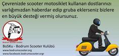 BoSKu-Bodrum Scooter Kulübü www.bodrumscooter.org www.facebook.bodrumscooter.org