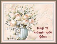 Hezký týden obrázky, citáty a animace pro Facebook (stránka 2) - ObrazkyAnimace.cz Facebook