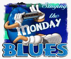 Singing The Monday Blues monday good morning monday quotes monday pictures good morning monday monday images monday gifs good morning monday wishes Good Morning Monday Gif, Monday Morning Blues, Monday Morning Quotes, Monday Quotes, Its Friday Quotes, Monday Blues, Good Morning Good Night, It's Monday, Happy Monday