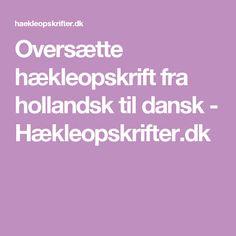 Oversætte hækleopskrift fra hollandsk til dansk - Hækleopskrifter.dk