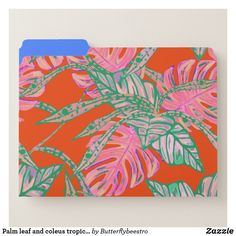 Shop Palm leaf and coleus tropical fire file folder created by Butterflybeestro. Tropical Design, Plate Art, Fire And Ice, File Folder, Coral Pink, Getting Organized, Palm, Leaves, Prints