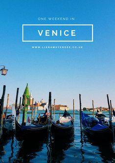 Exploring Venice for a weekend - Liana Mayendee