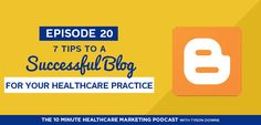 Episode 20: 7 Ways to Make Your Blog a Success