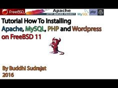 Tutorial : How To Installing Apache MySQL PHP Wordress on FreeBSD 11 - YouTube
