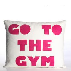 "Go To The Gym 14"" x 18"""