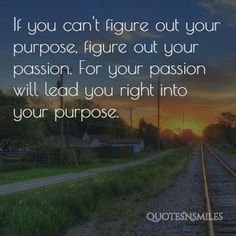 Purpose Quotes Custom Pinapoorva Eliza John On Quote For You  Pinterest  Purpose .